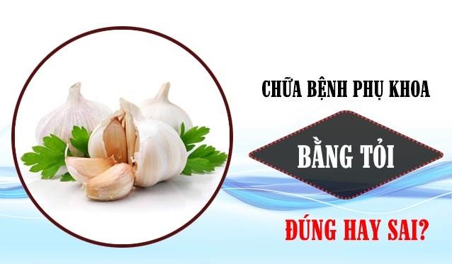 Chua Benh Phu Khoa Bang Toi